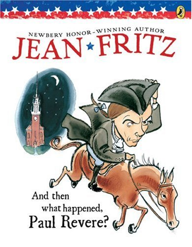 And Then What Happened, Paul Revere? - by Jean Fritz (Used-Worn/Acceptable) - Little Green Schoolhouse Books