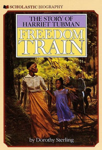 Freedom Train: The Story of Harriet Tubman (Used) - Little Green Schoolhouse Books