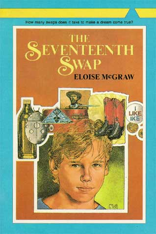 The Seventeenth Swap by Eloise McGraw (Used) - Little Green Schoolhouse Books