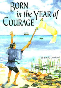 Born in the Year of Courage (Used-Good) - Little Green Schoolhouse Books