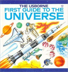 The Usborne First Guide to the Universe (Used) - Little Green Schoolhouse Books