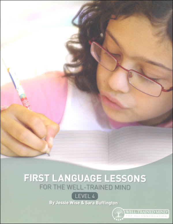 First Language Lessons for the Well-Trained Mind Level 4 Instructor's Guide (Used-Good) - Little Green Schoolhouse Books