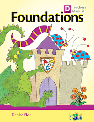 Foundations D- Teacher's Manual - Logic of English (Used-Worn/Acceptable) - Little Green Schoolhouse Books