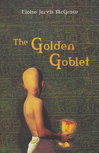 The Golden Goblet by Eloise Jarvis McGraw (Used) - Little Green Schoolhouse Books