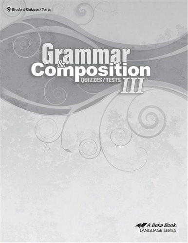 Grammar and Composition III Quiz and Test Book - Abeka (Used - Like New)
