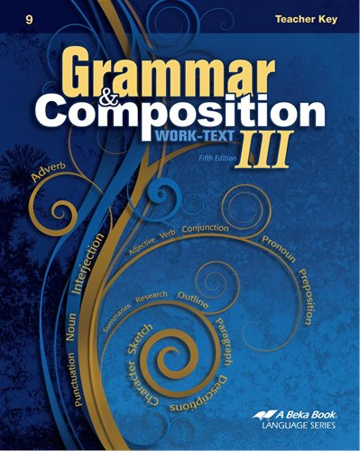 Grammar and Composition III Work-Text Teacher Key - Abeka (Used - Like New)
