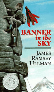 Banner in the Sky - by James Ramsey Ullman (Used-Good) - Little Green Schoolhouse Books