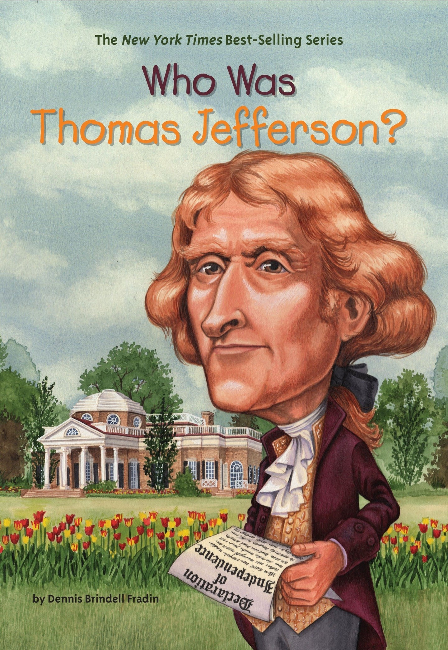 Who Was Thomas Jefferson? by Dennis Brindell Fradin - Little Green Schoolhouse Books