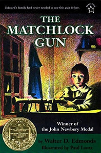 The Matchlock Gun by Walter D. Edmonds (Used-Good) - Little Green Schoolhouse Books