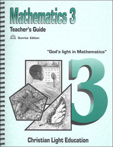 Mathematics Teacher's Guide 3 Sunrise Edition (used) - Little Green Schoolhouse Books
