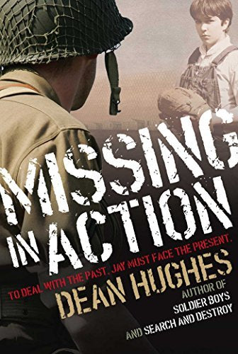 Missing In Action by Dean Hughes (New) - Little Green Schoolhouse Books