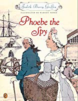 Phoebe the Spy by Judith Berry Griffin (Used) - Little Green Schoolhouse Books