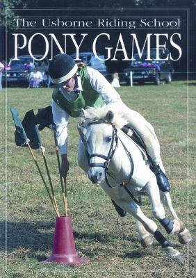 Pony Games - The Usborne Riding School (New) - Little Green Schoolhouse Books