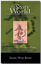The Story of the World Volume 3: Early Modern Times-Soft Cover - (Used - Good) - Little Green Schoolhouse Books
