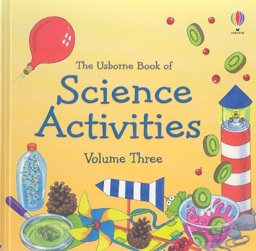 The Usborne Book of Science Activities Volume Three (Used) - Little Green Schoolhouse Books