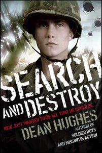 Search and Destroy by Dean Hughes (New) - Little Green Schoolhouse Books