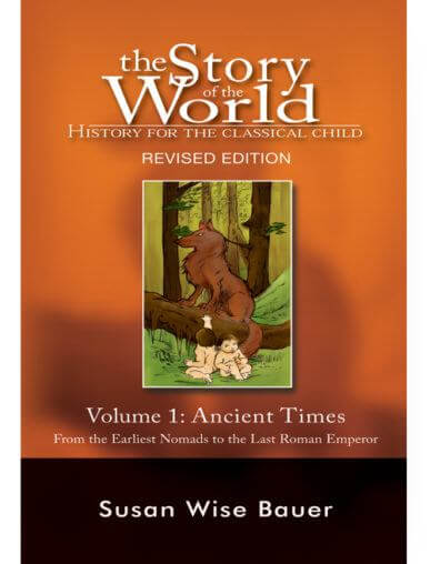 Volume 1: Ancient Times, The Story of the World - hard cover (Used) - Little Green Schoolhouse Books