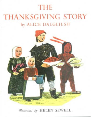 The Thanksgiving Story by Alice Dalgliesh (Used-Good) - Little Green Schoolhouse Books