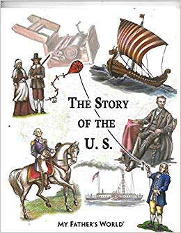 The Story of the U.S. - My Father's World (Used-Like New) - Little Green Schoolhouse Books