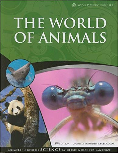 The World of Animals - God's Design for Life Series (3rd Edition) (Used - Good) - Little Green Schoolhouse Books