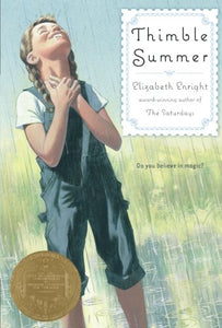 Thimble Summer - by Elizabeth Enright (Used) - Little Green Schoolhouse Books