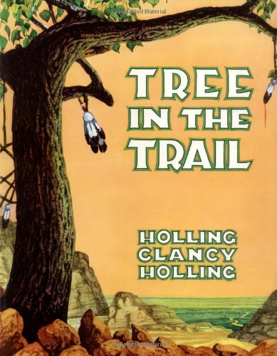 Tree in the Trail by Holling Clancy Holling (Used) - Little Green Schoolhouse Books