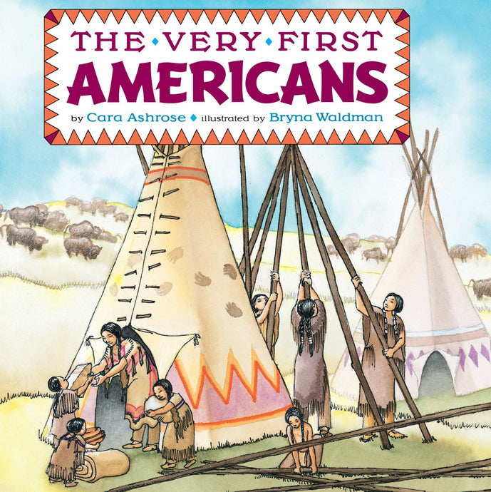 The Very First Americans by Cara Ashrose (Used-Like New) - Little Green Schoolhouse Books