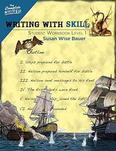 Writing With Skill - Student Workbook Level 1 (New) - Little Green Schoolhouse Books