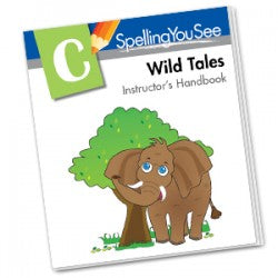 Spelling You See: C - Wild Tales - Instructor's Handbook (Used-Like New)