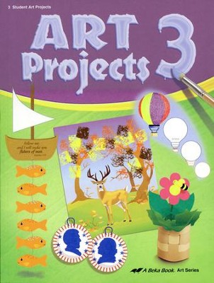 Abeka Art Projects 3 (used-good) - Little Green Schoolhouse Books
