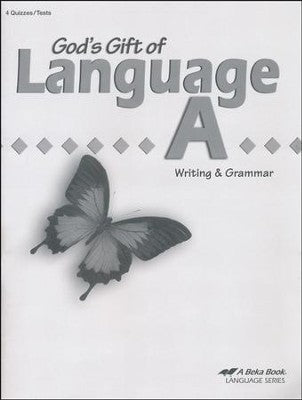 Abeka God's Gift of Language A Writing & Grammar Student Quiz and Test Book (used-good) - Little Green Schoolhouse Books
