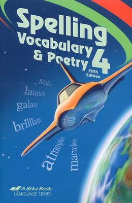 Abeka Spelling, Vocabulary, and Poetry 4, Fifth Edition (used-like new) - Little Green Schoolhouse Books