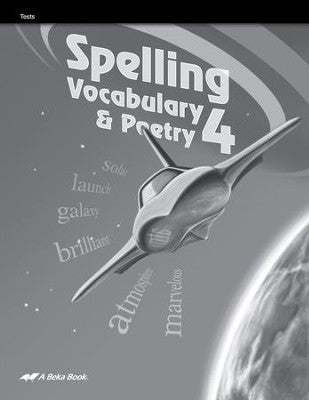 Abeka Spelling, Vocabulary, & Poetry 4 Student Test Book (used-like new) - Little Green Schoolhouse Books