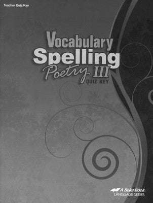 Abeka Vocabulary, Spelling, & Poetry III Quizzes Key (used-like new) - Little Green Schoolhouse Books