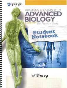 Exploring Creation with Advanced Biology: The Human Body, 2nd Edition Student Notebook (new) - Little Green Schoolhouse Books