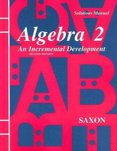 Saxon Algebra 2 Homeschool Kit (2nd Edition) (Used-Good) - Little Green Schoolhouse Books