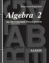Load image into Gallery viewer, Saxon Algebra 2 Bundle (3rd Edition) (Used-Good) - Little Green Schoolhouse Books