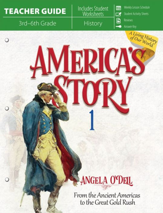 America's Story: From the Ancient Americas to the Great Gold Rush: Volume 1 Teacher Guide (Used - Good) - Little Green Schoolhouse Books