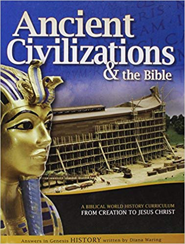 Ancient Civilizations & the Bible: From Creation to Jesus Christ, Paperback – 2011 (used-good) - Little Green Schoolhouse Books