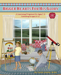 Bigger Hearts For His Glory (Used-Like New) - Little Green Schoolhouse Books