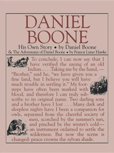 Daniel Boone: His Own Story by Daniel Boone (Used-Like New) - Little Green Schoolhouse Books