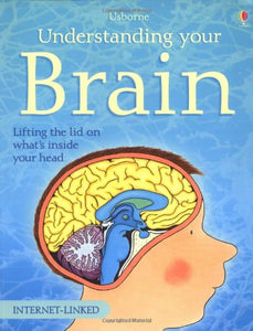 Understanding your Brain: Usborne (Used) - Little Green Schoolhouse Books