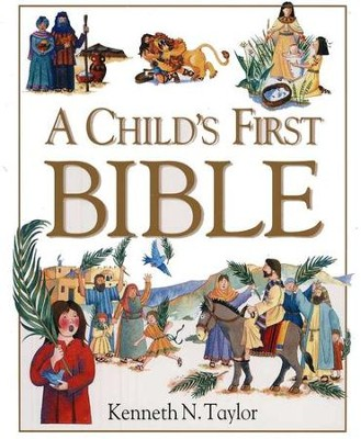 A Child's First Bible (used-like new) - Little Green Schoolhouse Books