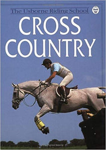 Cross Country - The Usborne Riding School (Used-Like New) - Little Green Schoolhouse Books