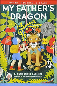 My Father's Dragon by Ruth Stiles Gannett (Used) - Little Green Schoolhouse Books