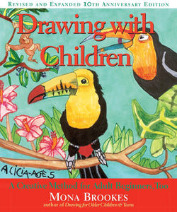 Drawing with Children by Mona Brookes (Used-Like New) - Little Green Schoolhouse Books