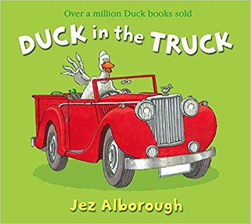 Duck in the Truck by Jez Alborough (used-worn/acceptable) - Little Green Schoolhouse Books