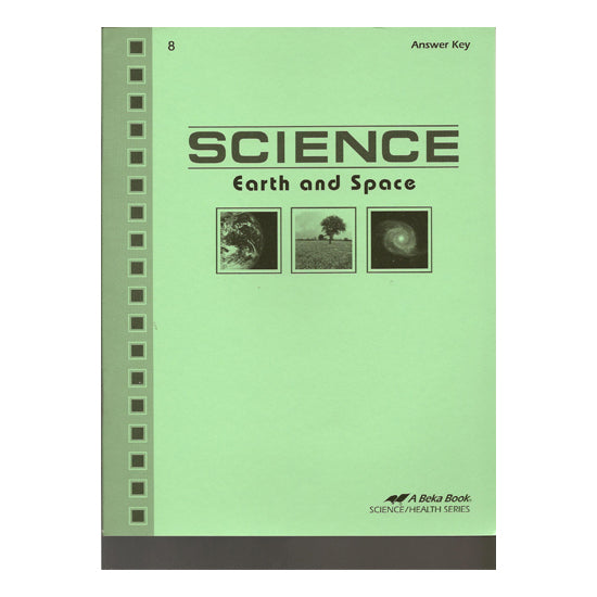 Abeka Science: Earth and Space -Answer Key(1st edition) (Used- Like New) - Little Green Schoolhouse Books