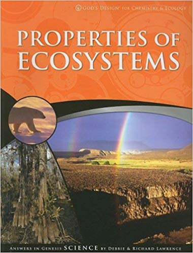 God's Design for Chemistry & Ecology: Properties of Ecosystems Student Text (3rd Edition) (Used-Like New) - Little Green Schoolhouse Books