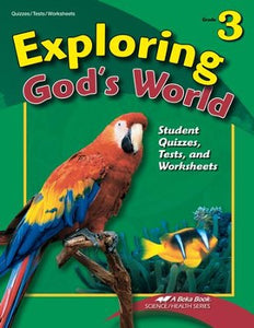 Abeka Exploring God's World Grade 3 Student Quizzes, Tests, and Worksheets 4th edition(used-like new) - Little Green Schoolhouse Books